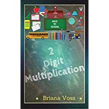 Back to School: 2 Digit Multiplication