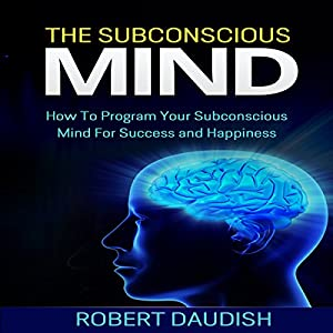 The Subconscious Mind Audiobook