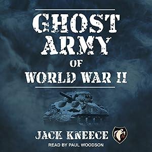 Ghost Army of World War II Audiobook