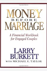 Money Before Marriage: A Financial Workbook for Engaged Couples Paperback