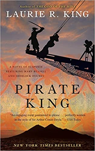 Pirate King Mary Russell And Sherlock Holmes King Laurie R 9780553386752 Amazon Com Books