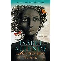 La isla bajo el mar (Spanish Edition)