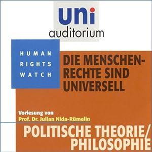Die Menschenrechte sind universell (Uni-Auditorium) Hörbuch