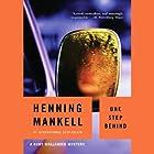 One Step Behind: A Kurt Wallander Mystery Hörbuch von Henning Mankell Gesprochen von: Dick Hill