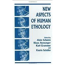 New Aspects of Human Ethology