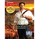 A Touch of Persuasion: A Billionaire Wilderness Romance (The Men of Wolff Mountain Book 2)