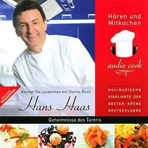 Hans Haas. Geheimnisse des Tantris Hörbuch