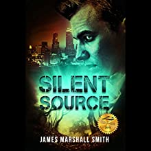 Silent Source Audiobook by James Marshall Smith Narrated by Peter Lerman