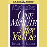 One Minute After You Die | Erwin W. Lutzer