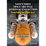 Nasa's First Space Shuttle Astronaut Selection: Redefining the Right Stuff
