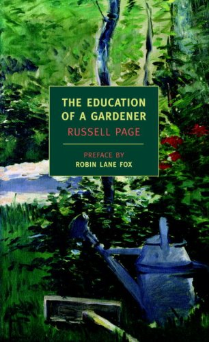 The Education Of A Gardener (New York Review Books Classics) [Russell Page] (Tapa Blanda)