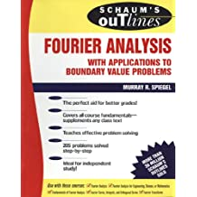 Schaum's Outline of Fourier Analysis with Applications to Boundary Value Problems (Schaum's Outline Series)