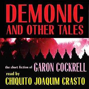 Demonic and Other Tales Audiobook