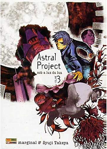 Astral Project - Sob a luz da lua - Volume 3
