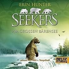 Am Großen Bärensee (Seekers 2) Hörbuch von Erin Hunter Gesprochen von: Nicki von Tempelhoff