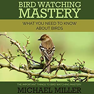 Bird Watching Mastery Audiobook