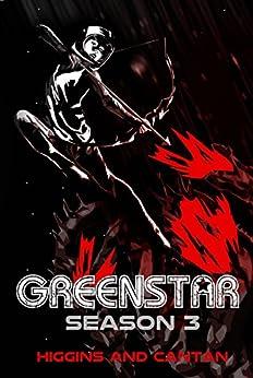 Greenstar Season 3 (A Josie Stein Comedy) by [Higgins, Dave, Cantan, Simon]