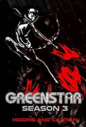 Greenstar Season 3 (A Josie Stein Comedy)