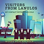 Visitors From Lanulos : My Contact With Indrid Cold | Woodrow Derenberger