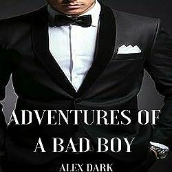 Adventures of a Bad Boy