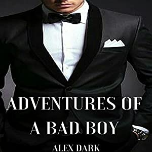 Adventures of a Bad Boy Audiobook