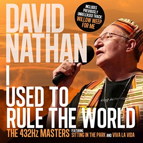I Used to Rule the World (Expanded Edition) - The 432hz Masters (I Used To Rule The World)