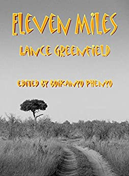 Eleven Miles by [Greenfield, Lance]