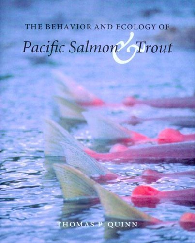 The Behavior and Ecology of Pacific Salmon and Trout by Quinn, Thomas P. Published by University of Washington Press 1st (first) edition (2004) Paperback