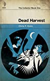 Image of Dead Harvest (The Collector)