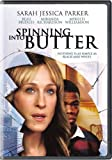 Spinning into Butter by Screen Media