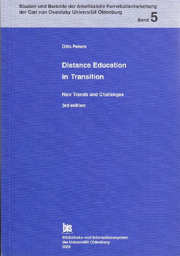 Distance Education in Transition: New Trends and Challenges