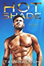 Hot Shade (Burning Secrets #1)
