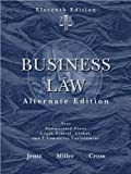 img - for R. L. Miller's G. A. Jentz's F. B. Cross's Business Law 11th edition(Business Law, Alternate Edition [Hardcover])(2008) book / textbook / text book