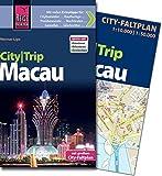 Reise Know-How CityTrip Macau: Reiseführer mit Faltplan und kostenloser Web-App