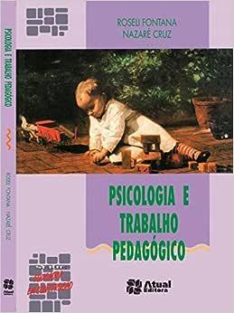 Psicologia e Trabalho Pedagógico - 9788570569028 - Livros