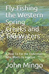 Learn how to hook more trout on these crucial Western waters. Learn what types of casts to STOP making and what really constitutes a Money-Cast. Details on fly recipes, leader/tippet construction, and much more for any trout stream that holds...