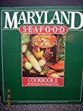Maryland Seafood Cookbook II