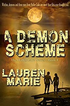A Demons Scheme (The Haller Lake Series  Book 1) by [Marie, Lauren]