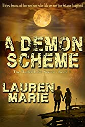 A Demons Scheme (The Haller Lake Series  Book 1)