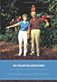 The Volunteer Adventures of Ed and Sara Unger Stoesz, 1964-2011, Donald Stoesz, 1770973206