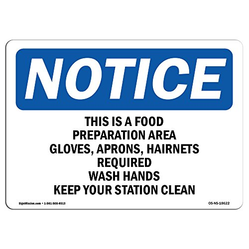 OSHA Notice Sign - This is A Food Preparation Area Gloves, | Choose from: Aluminum, Rigid Plastic or Vinyl Label Decal | Protect Your Business, Work Site, Warehouse & Shop Area | Made in The USA from SignMission