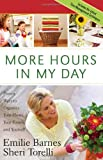 More Hours in My Day, Emilie Barnes and Sheri Torelli, 0736922539