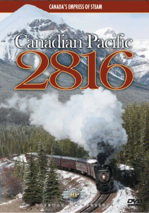 6 - Canada's Empress of Steam (Railway Productions) (Canada Pacific Train)