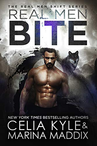 Wolf Man (Real Men Bite (Soren Pack | Paranormal Werewolf Romance) (Real Men Shift Book 5))
