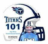 Tennessee Titans 101, Brad M. Epstein, 160730130X