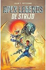 De strijd (Apex Legends een onofficieel Apex Legends-avontuur) (Dutch Edition) Paperback