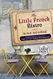 The Little French Bistro: A Novel (Random House Large Print)