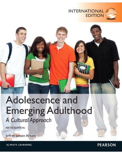 Adolescence and Emerging Adulthood A Cultural Approach by Jeffrey Jensen Arnett (2013-08-01) (Arnett Adolescence And Emerging Adulthood A Cultural Approach)