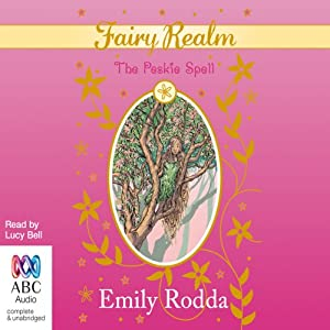 The Peskie spell: Fairy Realm Collection 2, Book 3 Audiobook