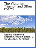 img - for The Victorian Triumph and Other Poems book / textbook / text book